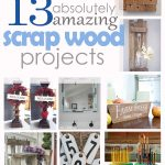 Scrap Wood Projects! RoundUp #1