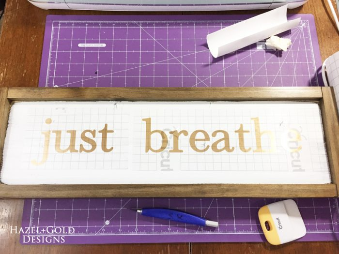 Just Breathe Sign - placing words on board with transfer tape900