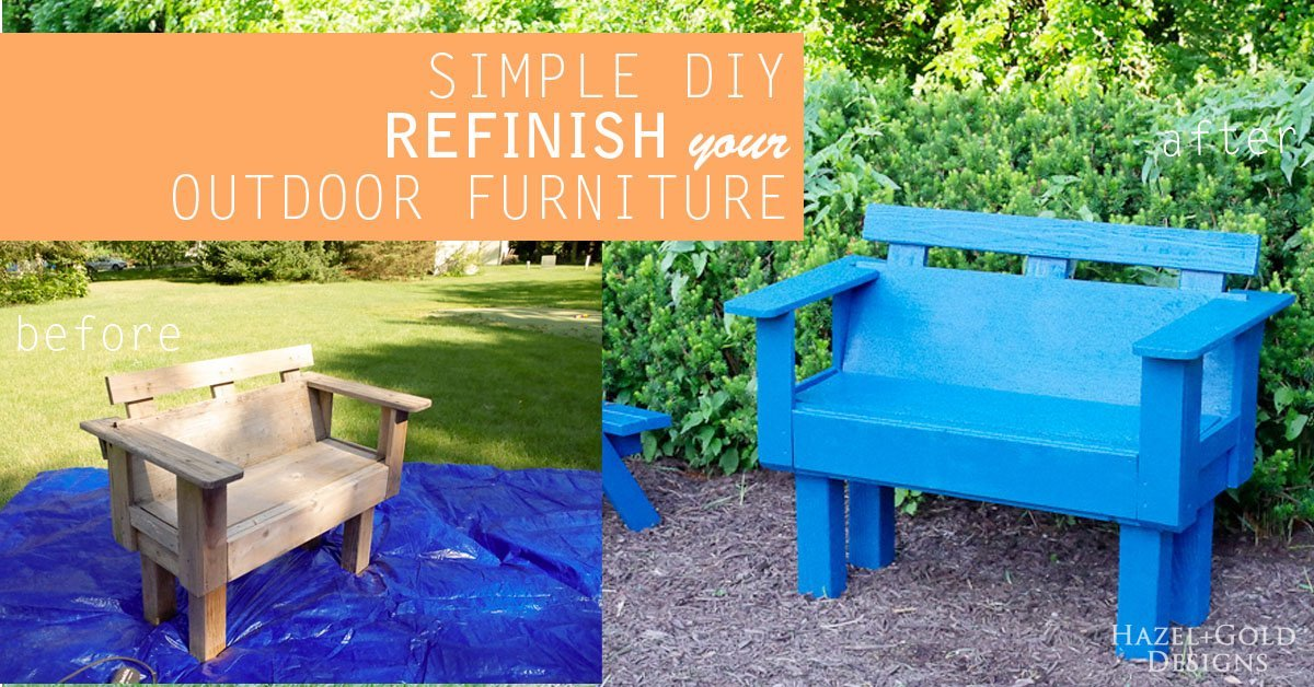 Simple DIY Refinish Outdoor Furniture Hazel Gold Designs