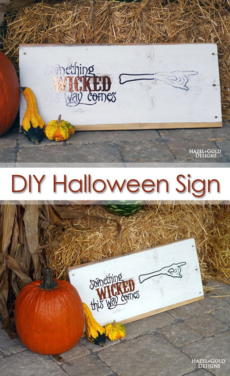 diy something wicked this ways comes halloween sign