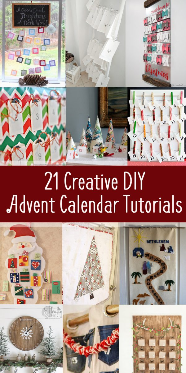 21 Creative DIY Advent Calendar Tutorials- So many creative ways to make an advent calendar for your home this Christmas and celebrate all December long.