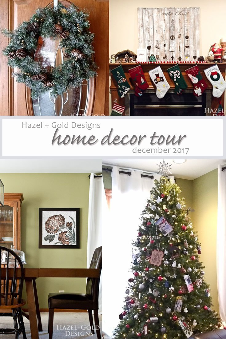 H+G Designs Home Decor Tour December 2017 - I made changes to my home decor recently and I want to share them with you!