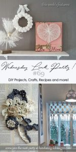 DIY Projects, Crafts, Recipes and More Wednesday Link Party #69