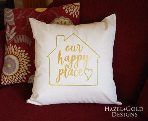 """Our Happy Place"" DIY Decorative Pillow"