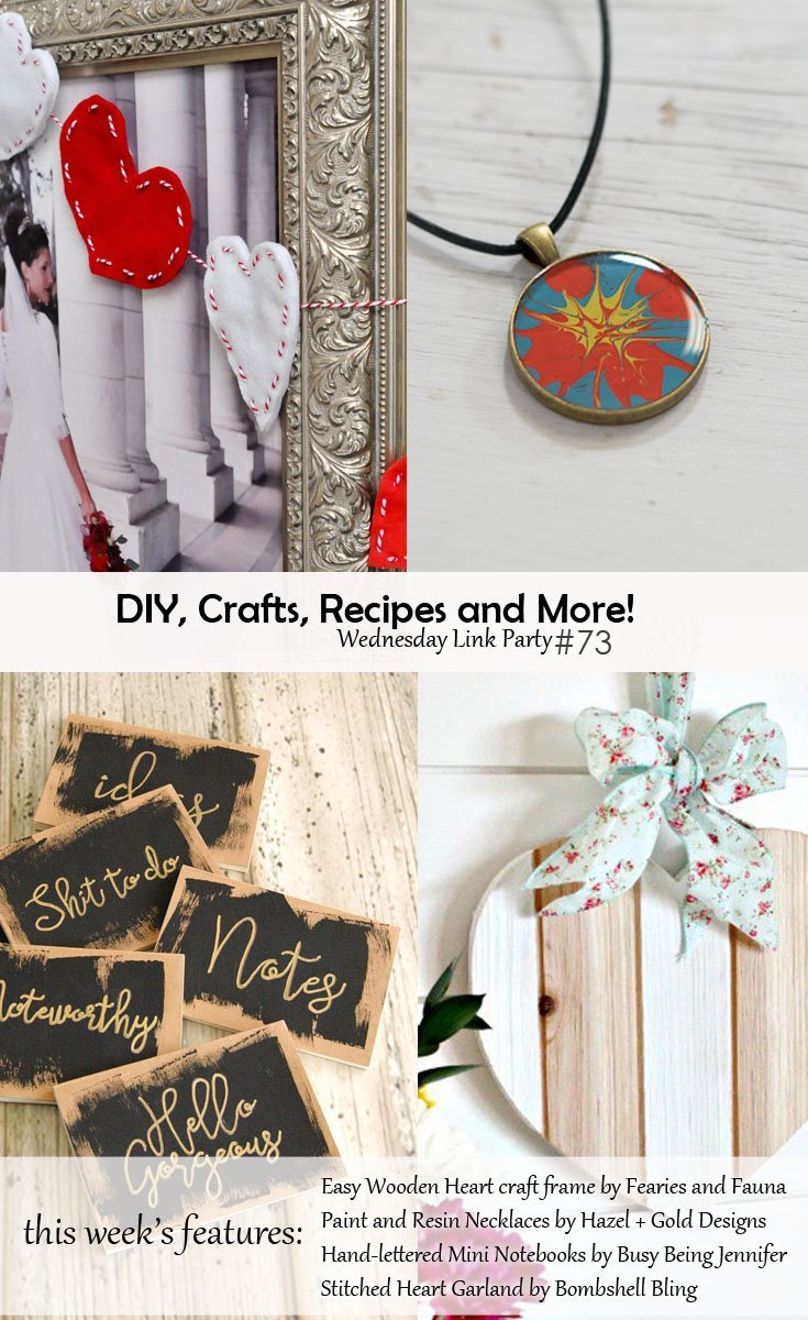 DIY, Crafts, Recipes and More! Wednesday Link Party #73 - Come join the party and submit your projects or find inspiration!