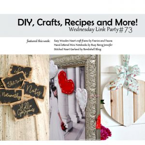 DIY, Crafts, Recipes and More! Wednesday Link Party #73