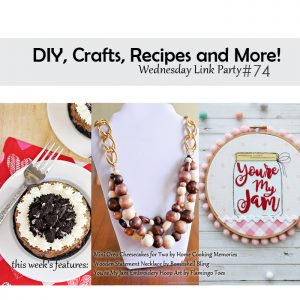 DIY, Crafts, Recipes and More Wednesday Link Party #74