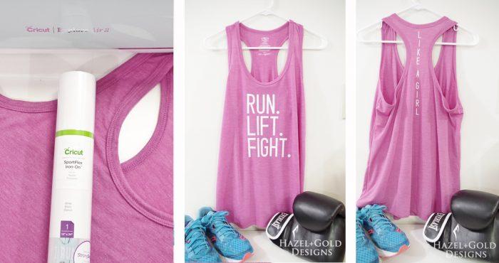 Run Lift Fight Like a Girl Workout Tank using the NEW Cricut