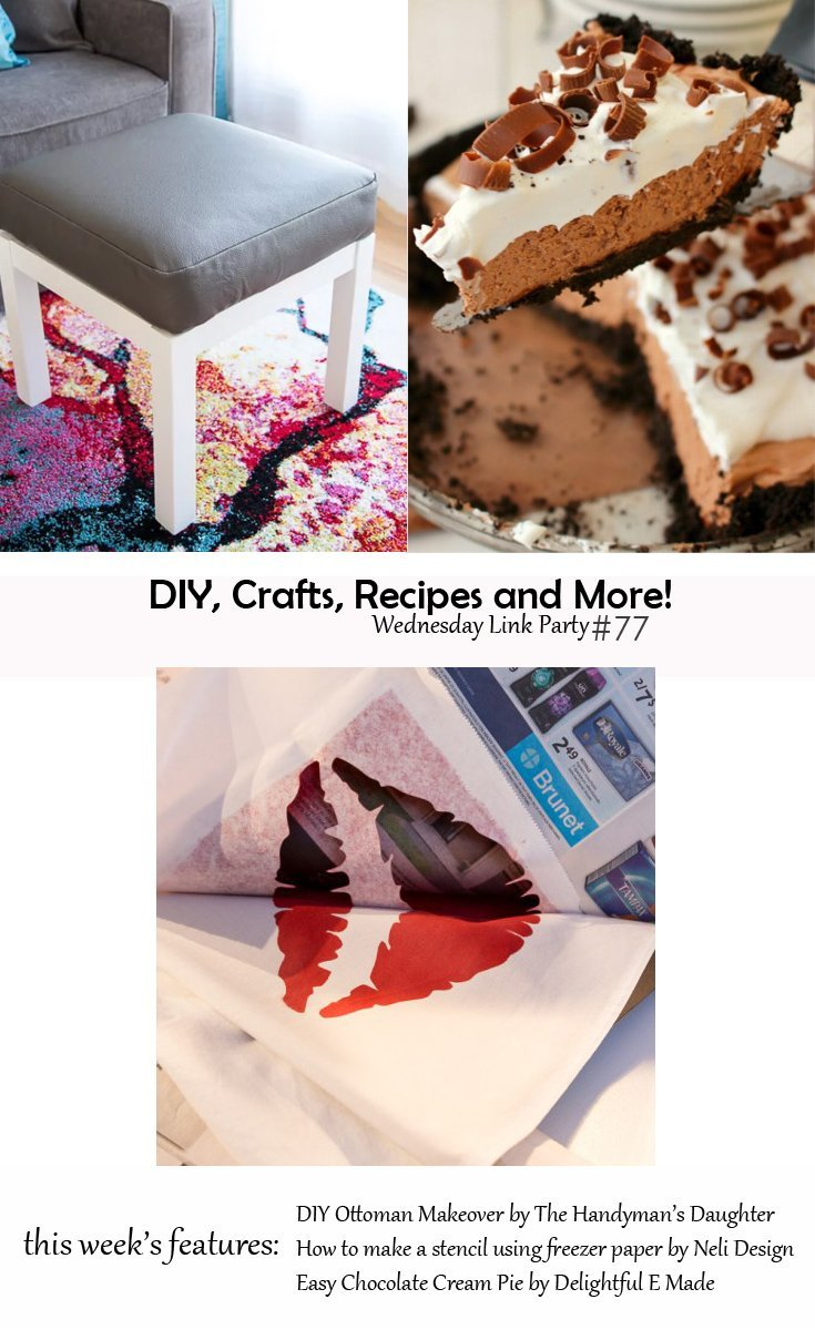 DIY, Crafts, Recipes and More! Wednesday Link Party #77 - Come check out the featured projects this week and all the other amazing projects and recipes shared this week. Join the link party if you're a blogger! Get inspiration if you're not. This party is for everyone!