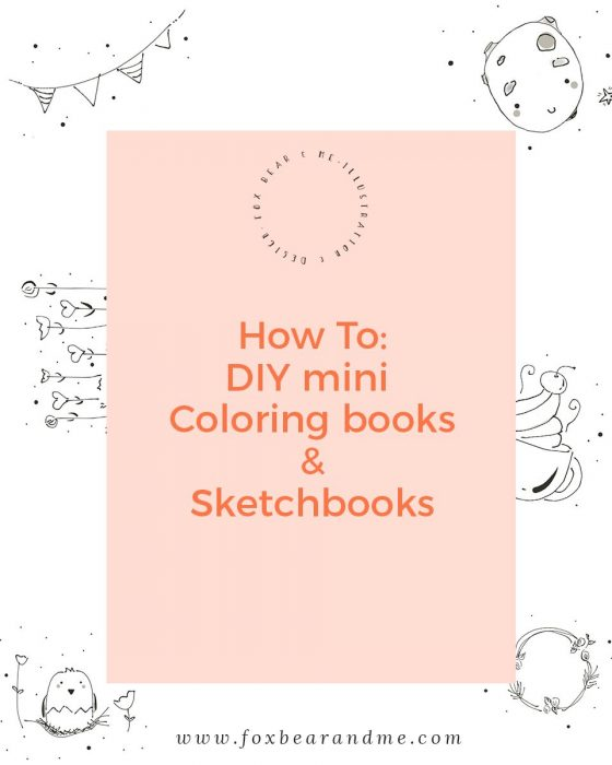 How to make Mini Coloring and Sketch Booklets - DIY Coloring and Sketch Booklets