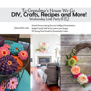 To Grandma's House We Go! DIY, Crafts, Recipes and More Wednesday Link Party #82