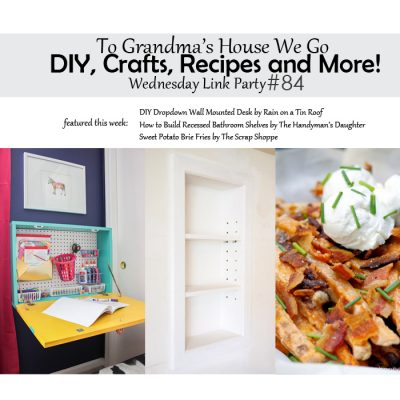 To Grandma's House We Go! DIY, Crafts, Recipes and More Wednesday Link Party #84