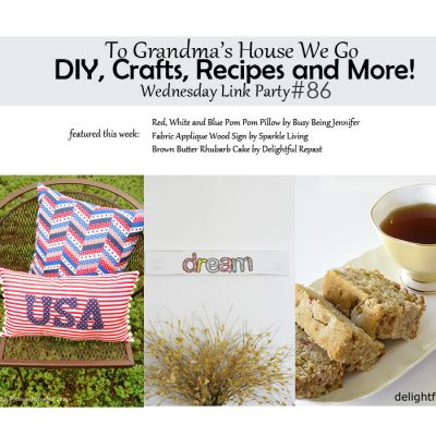 To Grandma's House We Go DIY, Crafts, Recipes and More Wednesday Link Party #86