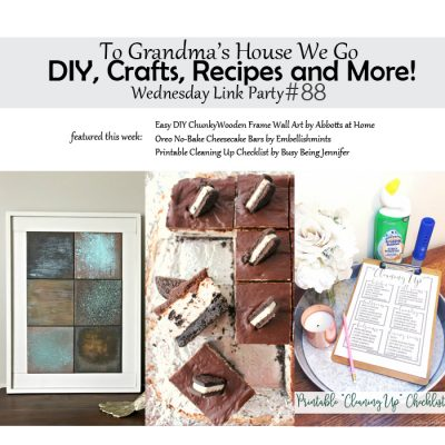 To Grandma's House We Go DIY, Crafts, Recipes and More Wednesday Link Party #88
