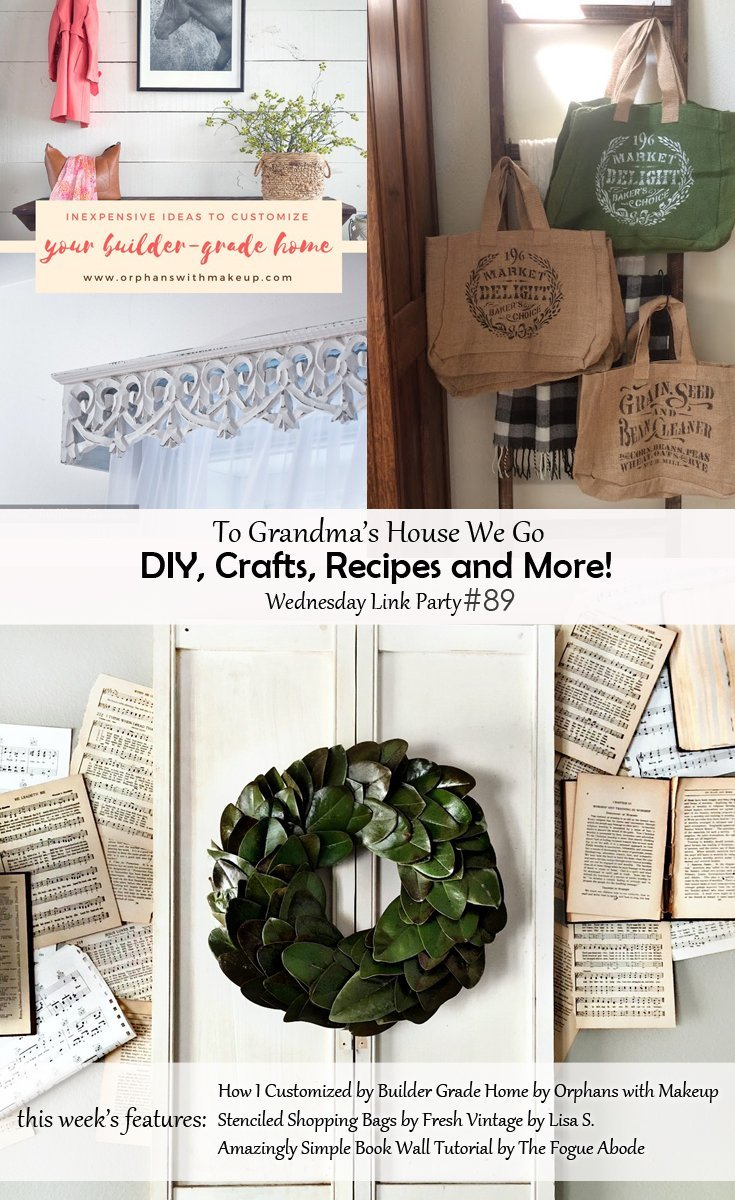 To Grandma's House We Go DIY, Crafts, Recipes and More Wednesday Link Party #89 - Join our virtual party full of amazing creative ideas, projects and recipes!