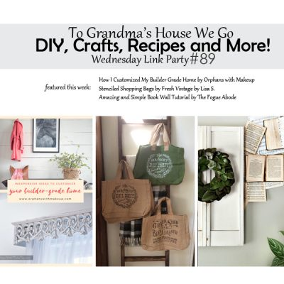 To Grandma's House We Go DIY, Crafts, Recipes and More Wednesday Link Party #89