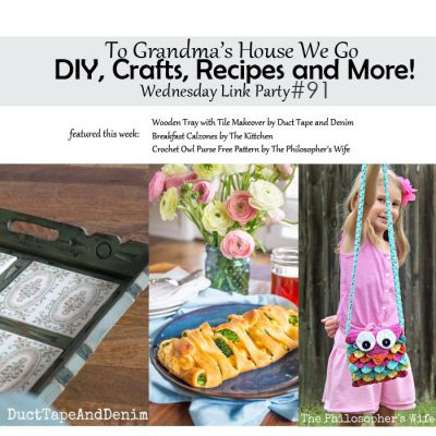 To Grandma's House We Go DIY, Crafts, Recipes and More Wednesday Link Party #91
