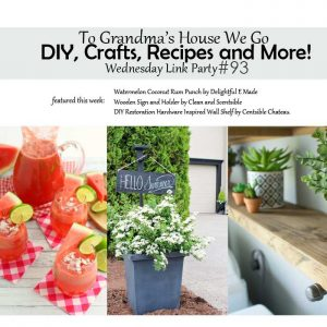 To Grandma's House We Go DIY, Crafts, Recipes and More Wednesday Link Party #93