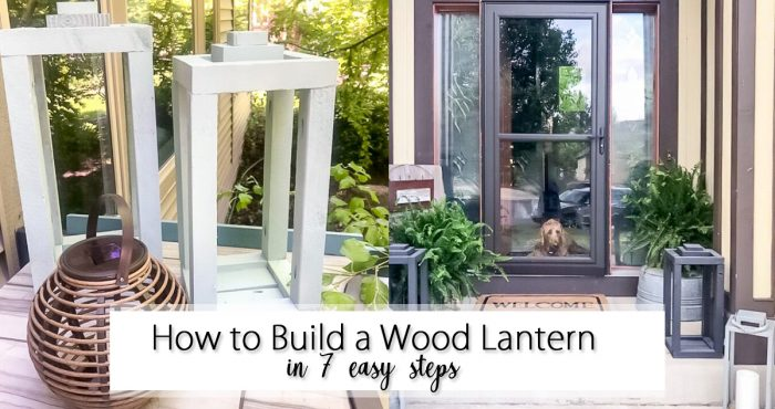 How to Build a Wooden Lantern in 7 easy steps social media image