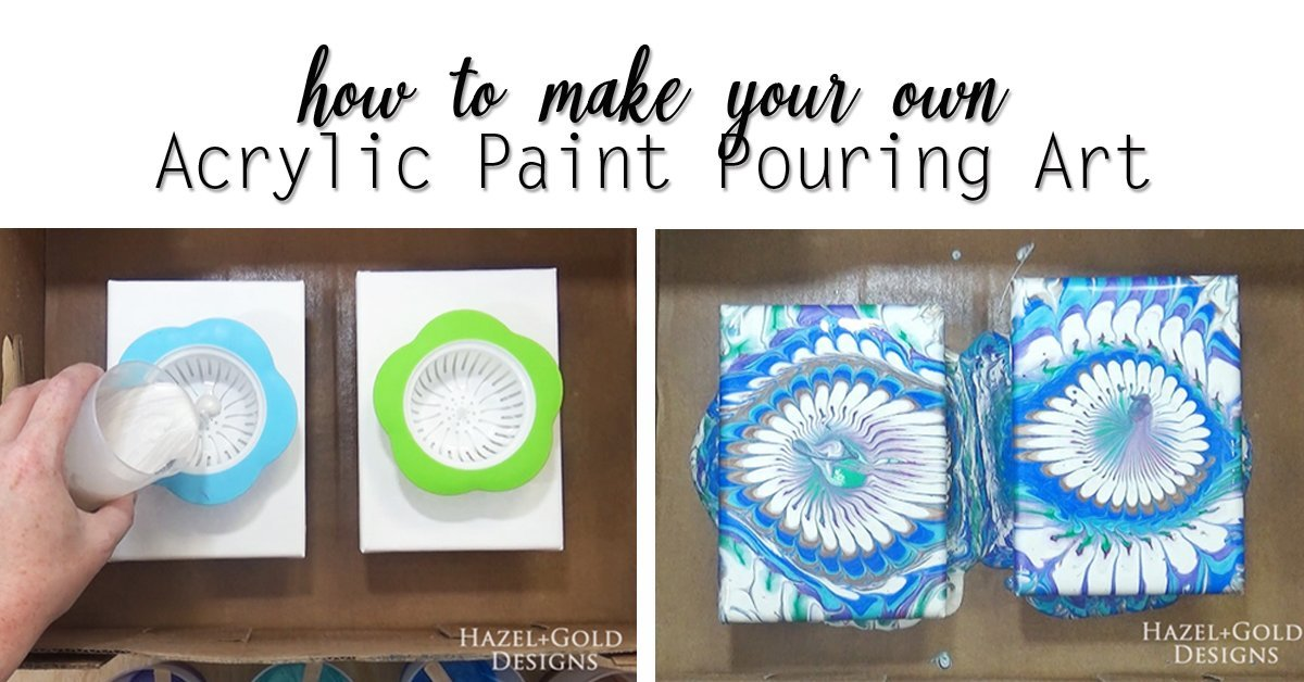 how to make your own acrylic paint pouring art - social media image