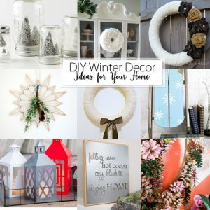 25 DIY Winter Decor Ideas for Your Home