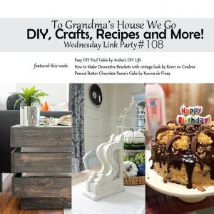 To Grandma's House We Go DIY, Crafts, Recipes and More Wednesday Link Party #108