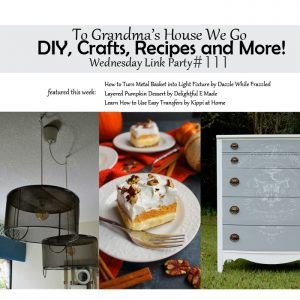 DIY, Crafts, Recipes and More Wednesday Link Party #111