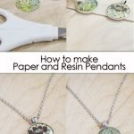 How to make Paper and Resin Pendants