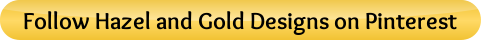button_follow-hazel-and-gold-designs-on-pinterest