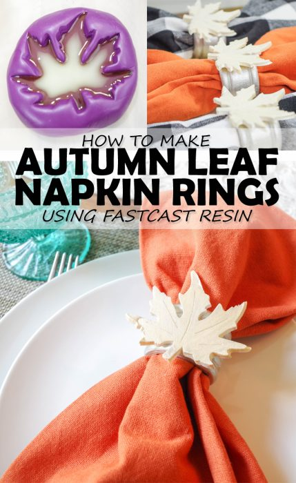 how-to-make-autumn-leaf-napkin-rings-using-fastcast-pinterest