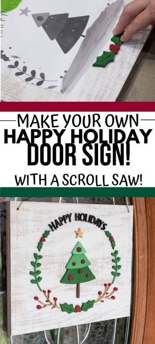 Make your own Happy Holiday Door sign using a scroll saw